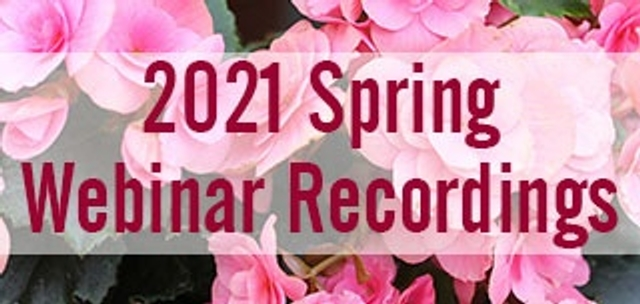 2021 Spring Webinar Recordings