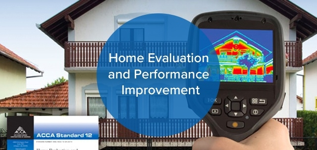 Home Evaluation and Performance Improvement
