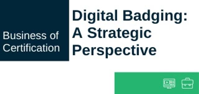 on-demand webinar, Digital badging, a strategic perspective