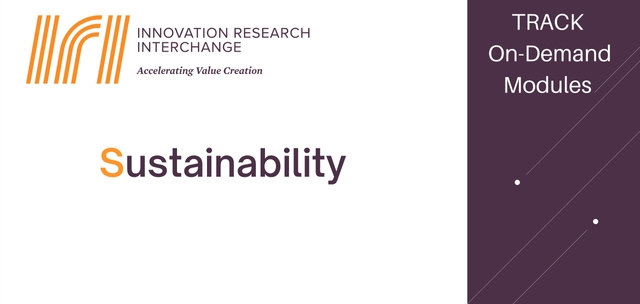 Framing the issue of Sustainability in positive terms is important to its successful implementation and IRI's research working groups are exploring how to make better use of its practices.