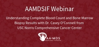 Understanding Complete Blood Count and Bone Marrow Biopsy