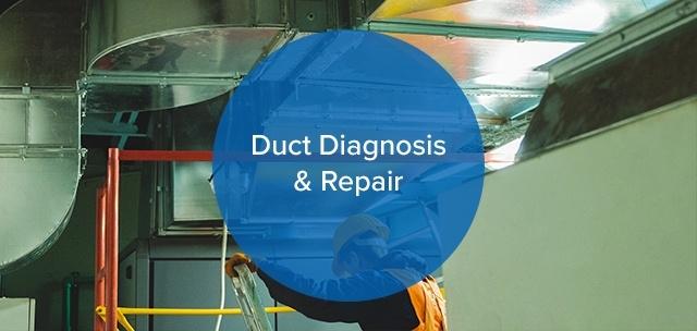 Duct Diagnostics & Repair