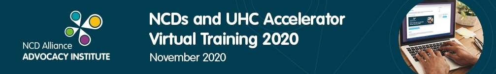NCDs and UHC Accelerator Virtual Training 2020