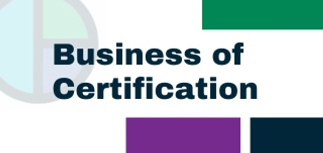 Business of Certification