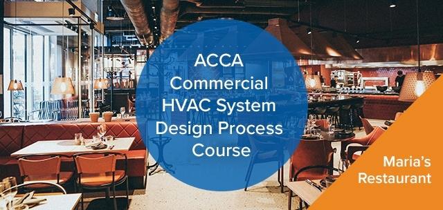 Maria's Restaurant - ACCA Commercial HVAC System Design Process Course