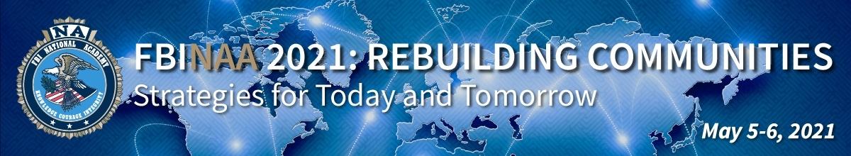 FBINAA 2021: REBUILDING COMMUNITIES